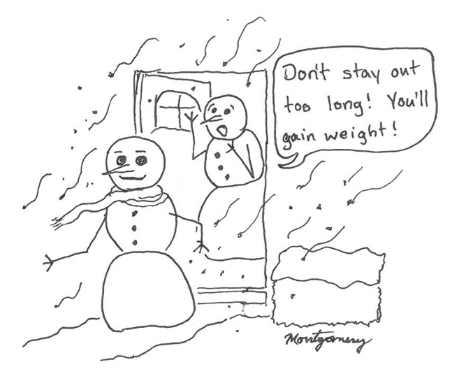Snowman gain weight