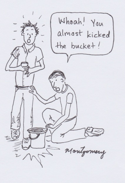 Kick the Bucket